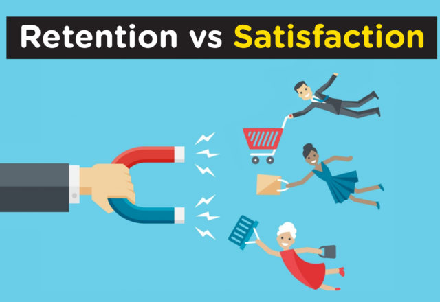 Customer Retention vs Satisfaction